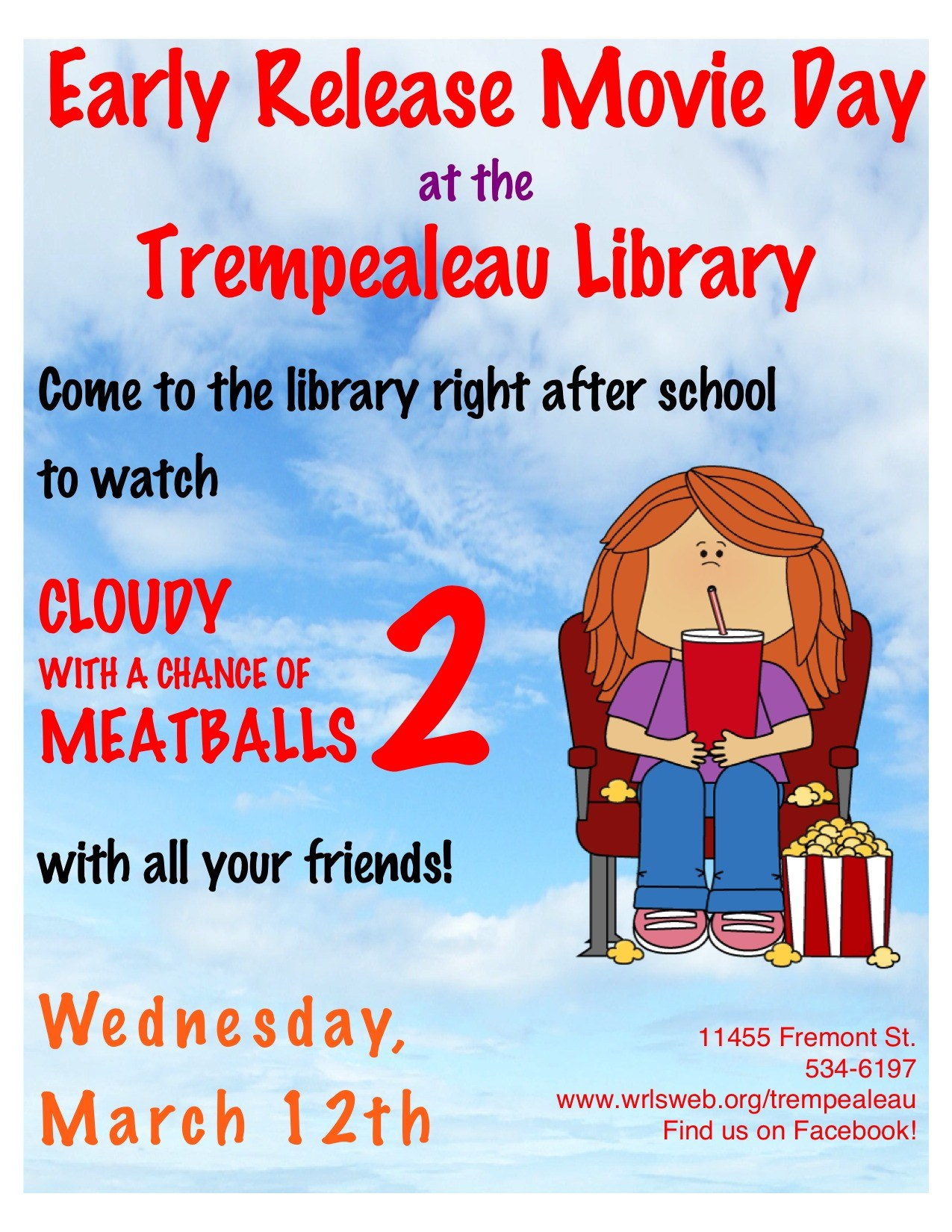 Early Release Day movie at the library